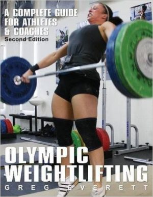 OLYMPIC WEIGHTLIFTING [3nd Edition]. Αθλήματα - Άρση βαρών -