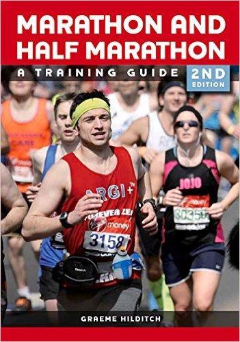 THE MARATHON AND HALF MARATHON: A TRAINING GUIDE [2nd Edition]. Αθλήματα - Μαραθώνιος - Τρέξιμο - Μαραθώνιος