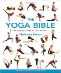 THE YOGA BIBLE. Pilates - Yoga - Yoga -