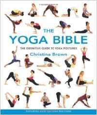 THE YOGA BIBLE. Pilates - Yoga - Yoga -