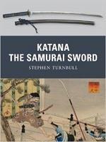 KATANA THE SAMURAI SWORD. Πολεμικές τέχνες - Ιαπωνικές - Samurai