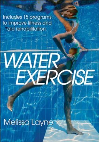 WATER EXERCISE Includes 15 programs to improve fitness and aid rehabilitation. Υδάτινα σπορ - Κολύμβηση - Άσκηση στο νερό
