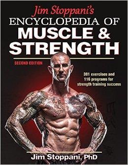 ENCYCLOPEDIA OF MUSCLE & STRENGTH Jim Stoppanis. Fitness - Ενδυνάμωση - Με Βάρη