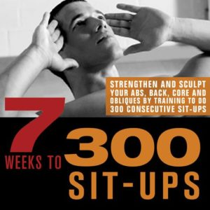 7 WEEKS TO 300 SIT-UPS. Fitness - Προπόνηση κοιλιακών -