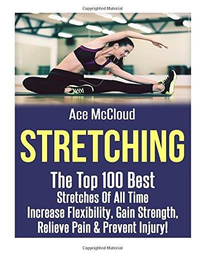 STRETCHING the Top 100 Best Stretches of all time. Fitness - Διατάσεις -