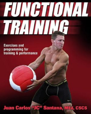 FUNCTIONAL TRAINING Exercises and programming for training and performance. Fitness - Ασκήσεις φυσικής κατάστασης -