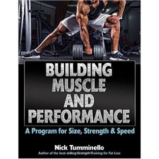 BUILDING MUSCLE AND PERFORMANCE A program for size