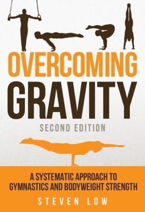 OVERCOMING GRAVITY [2nd Edition]. Fitness - Ασκήσεις φυσικής κατάστασης -