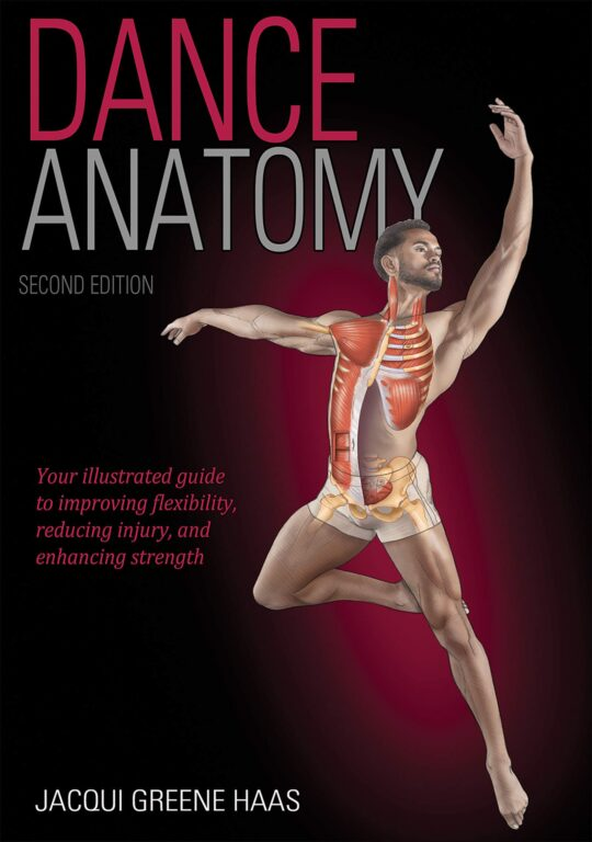 dance-anatomy-your-illustrated-guide-to-imrpoving-flexibility-muscular-strength-and-tone