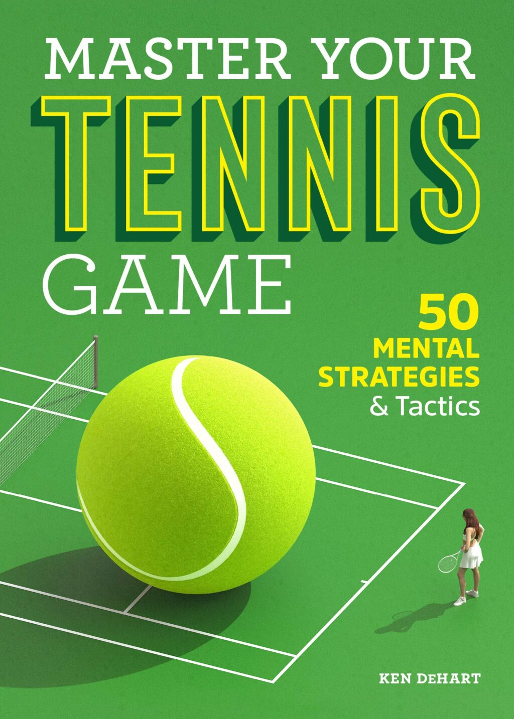master-your-tennis-game-50-mental-strategies-and-tactics