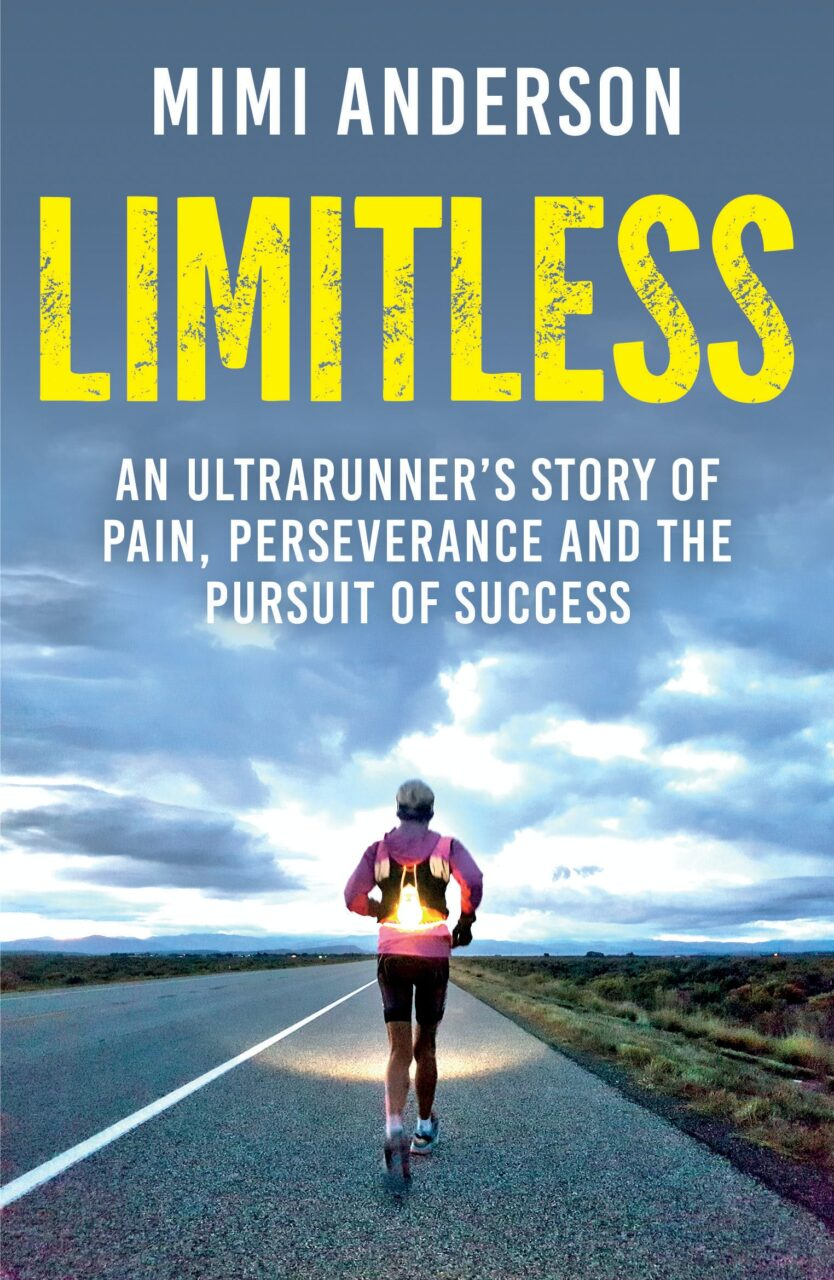 limitless-an-ultrarunners-story-of-pain-perseverance-and-the-pursuit-of-success