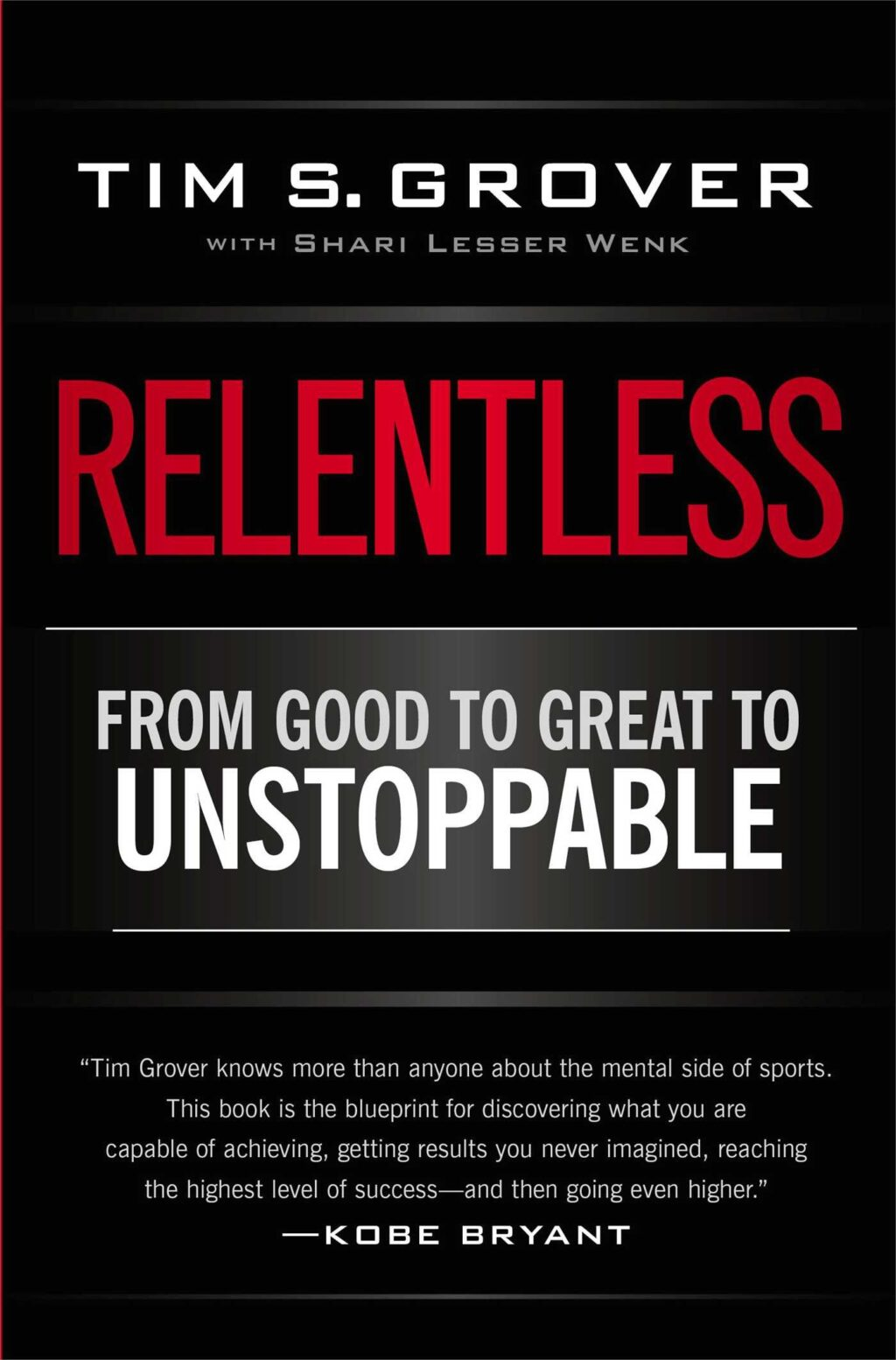 relentless-from-good-to-great-to-unstoppable