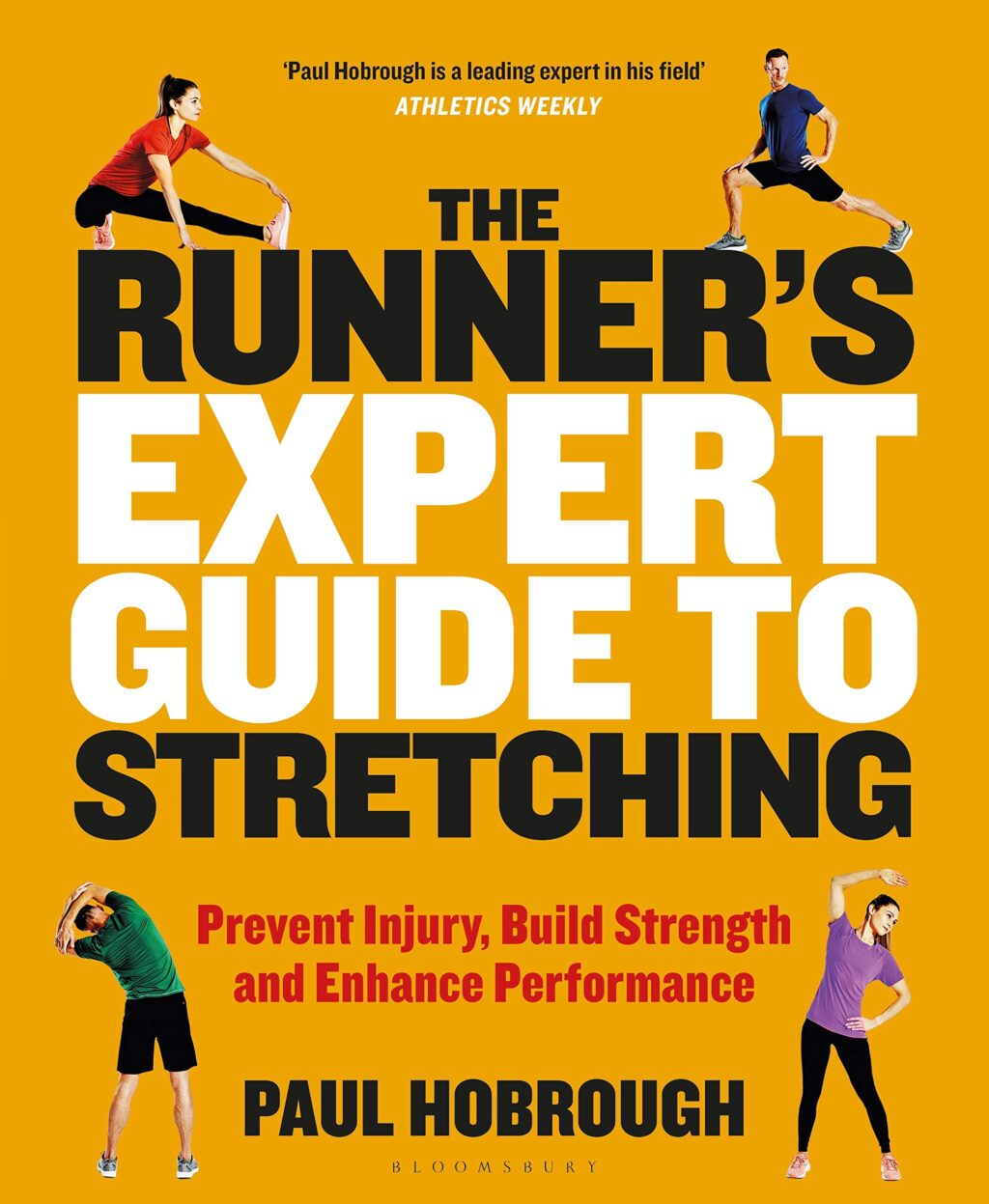 the-runners-expert-guide-to-stretching-prevent-injury-build-strength-and-enhance