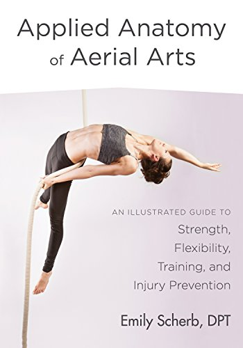 applied-anatomy-of-aerial-arts-an-illustrated-guide-to-strength-flexibility-training-and-injury-prevention