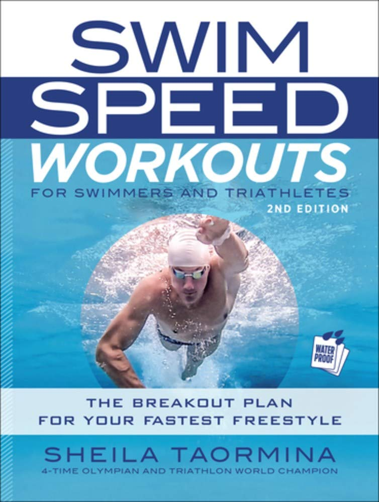 swim-speed-workouts-for-swimmers-and-triathletes-the-breakout-plan-for-your-fastest-freestyle-swim-speed-series