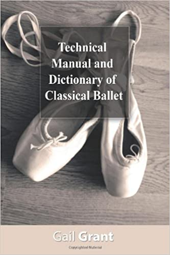 technical-manual-and-dictionary-of-classical-ballet